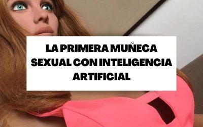 Descubre a Samantha, la primera muñeca sexual con inteligencia artificial
