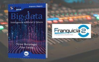 Víctor Berástegui habla sobre big data en Franquicia2