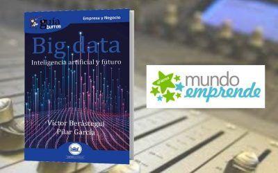 El 'GuíaBurros: Big Data' en el programa radiofónico de Mundo Emprende